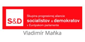 Vladimír Maňka, (S&D) poslanec Európskeho parlamentu